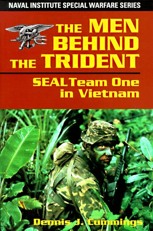 The Men Behind the Trident: Seal Team One in Vietnam (Special Warfare Series) (Seal Team Trident)