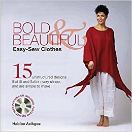 c62f5fd1431c6 Bold   Beautiful Easy-Sew Clothes  15 Unstructured Designs That Fit ...