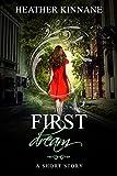 The First Dream (A Faery Dream Book 0)