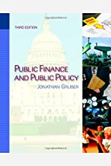 By Jonathan Gruber - Public Finance and Public Policy (3rd edition) (9.1.2010) Hardcover