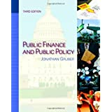 By Jonathan Gruber - Public Finance and Public Policy (3rd edition) (9.1.2010)