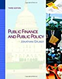 img - for By Jonathan Gruber - Public Finance and Public Policy (3rd edition) (9.1.2010) book / textbook / text book