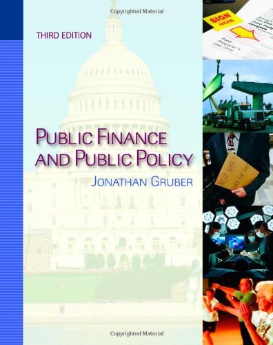 By Jonathan Gruber - Public Finance and Public Policy