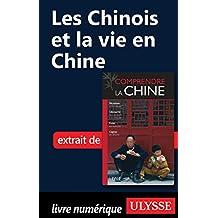 Les Chinois et la vie en Chine