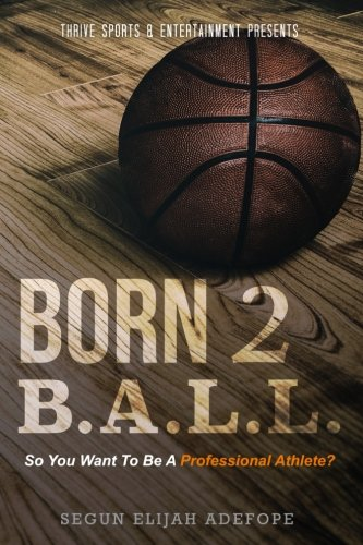 born-2-ball-so-you-want-to-be-a-professional-athlete