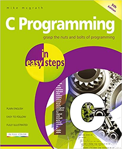 Amazon com: C Programming in easy steps: Updated for the GNU