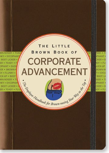 Download The Little Brown Book of Corporate Advancement (Little Black Books) (Little Black Book Series) ebook