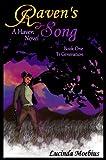 Raven's Song A Haven Novel Book One T1 Generation (Haven Novels 2)