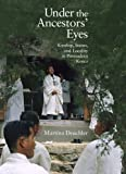 Under the Ancestors' Eyes (Harvard East Asian Monographs (Hardcover))