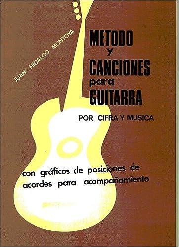 MONTOYA J.H. - Metodo y Canciones Faciles para Guitarra por Musica ...