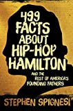 499 Facts about Hip-Hop Hamilton and the Rest of