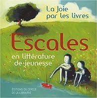 Escales : En littérature de jeunesse par  La Joie par les livres