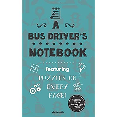 A Bus Driver's Notebook: Featuring 100 puzzles