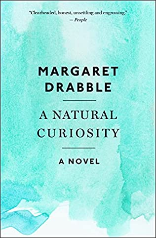 A Natural Curiosity Radiant Way Book 2 By Margaret Drabble