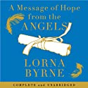A Message of Hope from the Angels Hörbuch von Lorna Byrne Gesprochen von: Aoife MacMahon