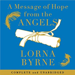 A Message of Hope from the Angels Audiobook