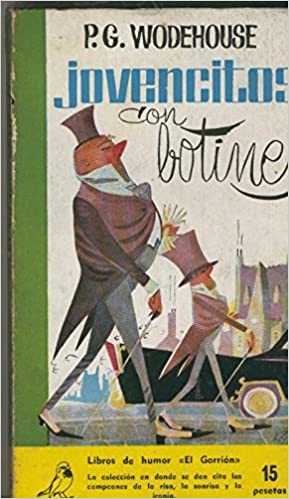 Coleccion El Gorrion numero 51: Jovencitos con botines: P.G.Wodehouse: Amazon.com: Books
