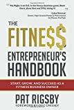 The Fitness Entrepreneur's Handbook