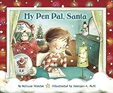 My Pen Pal, Santa, Melissa Stanton, 0375969926