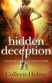 Hidden Deception: A Shelby Nichols Adventure by [Helme, Colleen]