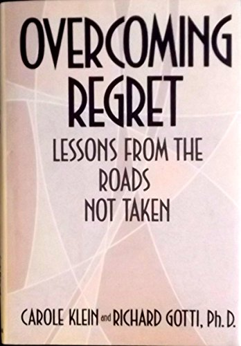 Overcoming Regret: Lessons from the Road