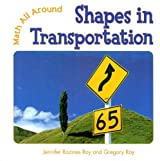 Shapes in Transportation (Math All Around)