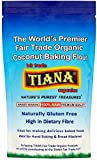 TIANA Fair Trade Organics Premier Raw Coconut Baking Flour Gluten Free - 500g (Pack of 1)