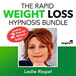 The Rapid Weight Loss Hypnosis Bundle   Leslie Riopel