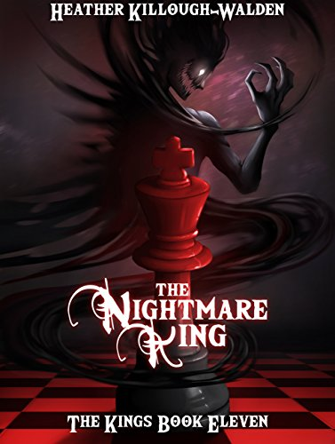 the nightmare king the kings book 11 kindle edition by heather