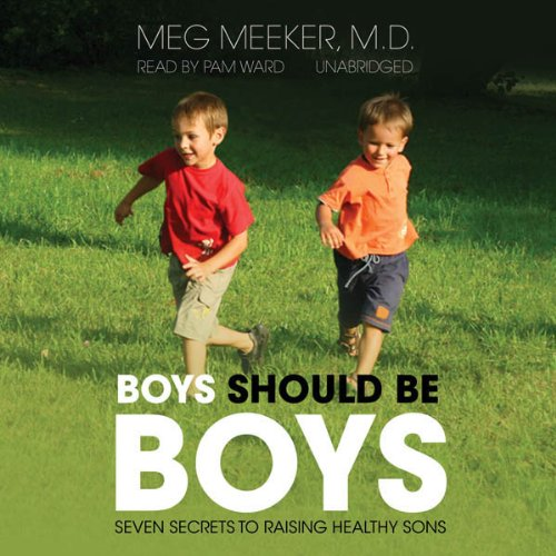 Boys Should Be Boys by Blackstone Audio, Inc.