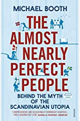 The Almost Nearly Perfect People by Booth, Michael (2014) Paperback Paperback