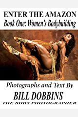 Enter the Amazon: Book One: Women's Bodybuilding Kindle Edition