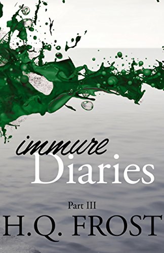 Immure Diaries Part III -