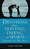 Search : Devotions from a Hunting, Fishing, and Sports Father, to His Son