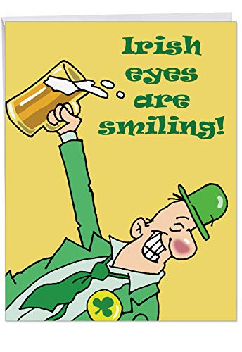 J4469 Jumbo Funny St. Patrick's Day Card: Irish Eyes Are Smiling With Envelope (Extra Large Version: 8.5'' x 11'') (Angel Cards Eyes Greeting)
