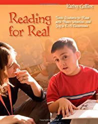 Reading for Real: Teach Students to Read with Power, Intention, and Joy in K-3 Classrooms
