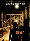 Eleven, Patricia Reilly Giff, 060612361X