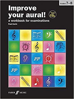 Improve Your Aural Grades 7-8 With 2 Free Audio CD's
