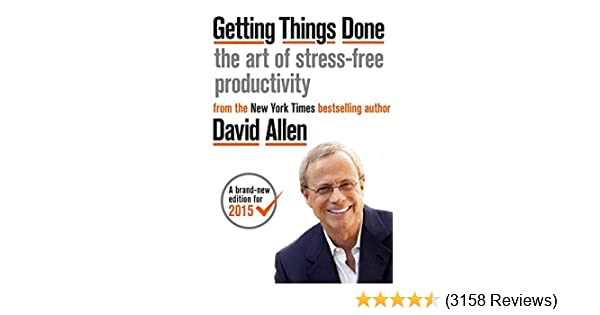 bd6fa8a72 Amazon.com: Getting Things Done: The Art of Stress-free Productivity ...