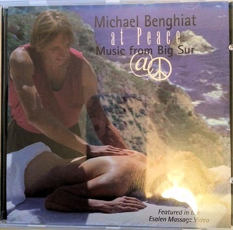 Music from Big Sur (Michael Benghiat at Peacefulness)