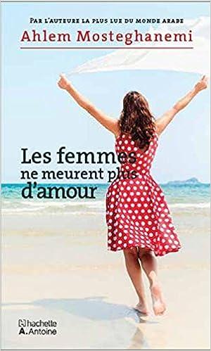 Les femmes ne meurent plus d amour [PUNIQRANDLINE-(au-dating-names.txt) 37