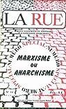 RUE (LA) N° 14 du 01-04-1972 SPECIAL MARXISME OU ANARCHISME par La rue