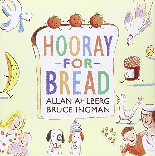 Hooray for Bread by Allan Ahlberg (2013-04-23)