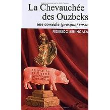 Chevauchée des quzbeks une comèdie (pres