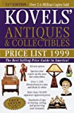 Kovels' Antiques and Collectibles Price List 1999, Ralph M. Kovel and Terry H. Kovel, 0609803441