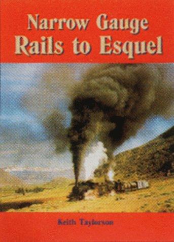 Narrow Gauge Rail (Narrow Gauge Rails to Esquel)