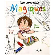 Les crayons magiques