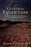 img - for Cultural Evolution: People's Motivations are Changing, and Reshaping the World book / textbook / text book