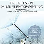 Progressive Muskelentspannung nach Jacobson | Martin Polakov