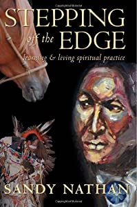 Stepping Off the Edge: Learning & Living Spiritual Practice